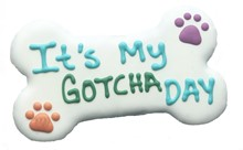 "It's My Gotcha Day- BULK 6"" (6ct case) BKY:6in:00803"